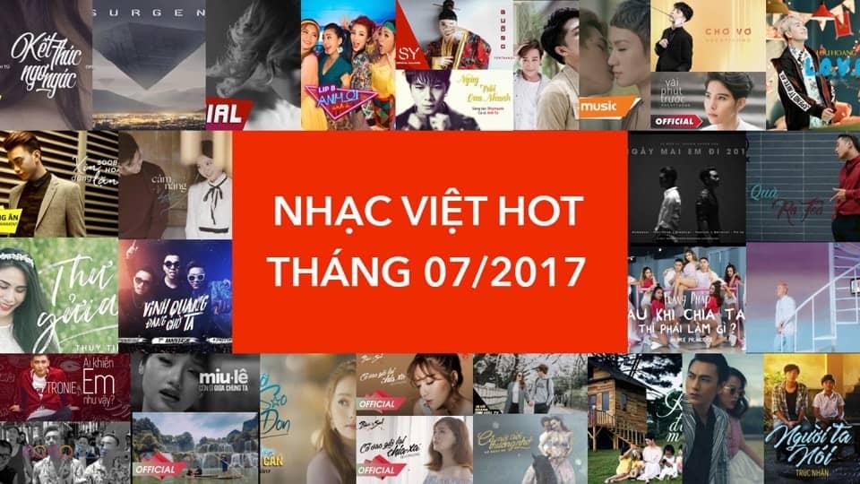 [Playlist] Nhạc Việt Hot Tháng 07/2017