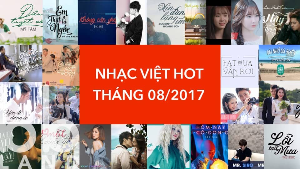 [Playlist] Nhạc Việt Hot Tháng 08/2017