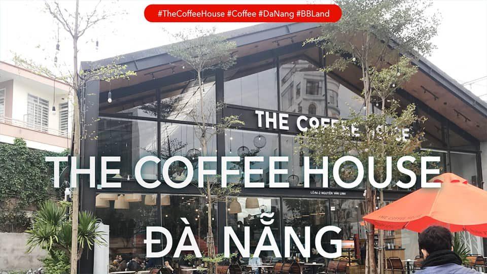 [Đà Nẵng] Đánh Giá The Coffee House – Nguyễn Văn Linh, Đà Nẵng