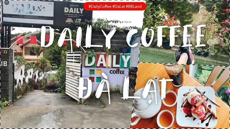 [Đà Lạt] Đánh giá quán Daily Coffee – Cà phê đẹp ở Đà Lạt?