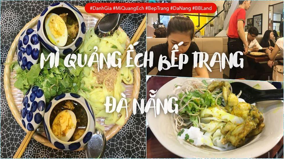 [Đà Nẵng] Đánh Giá Mì Quảng Ếch Bếp Trang Đà Nẵng